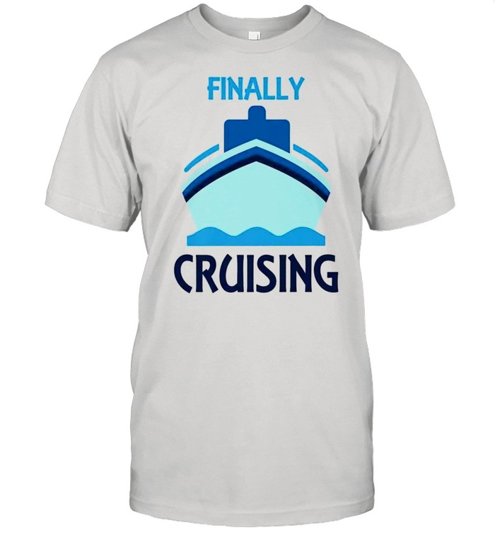 Finally Cruising Perfect Wear for Cruise Vacation  Classic Men's T-shirt