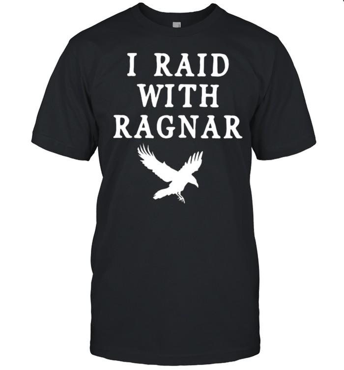 I Raid With Ragnar  Classic Men's T-shirt