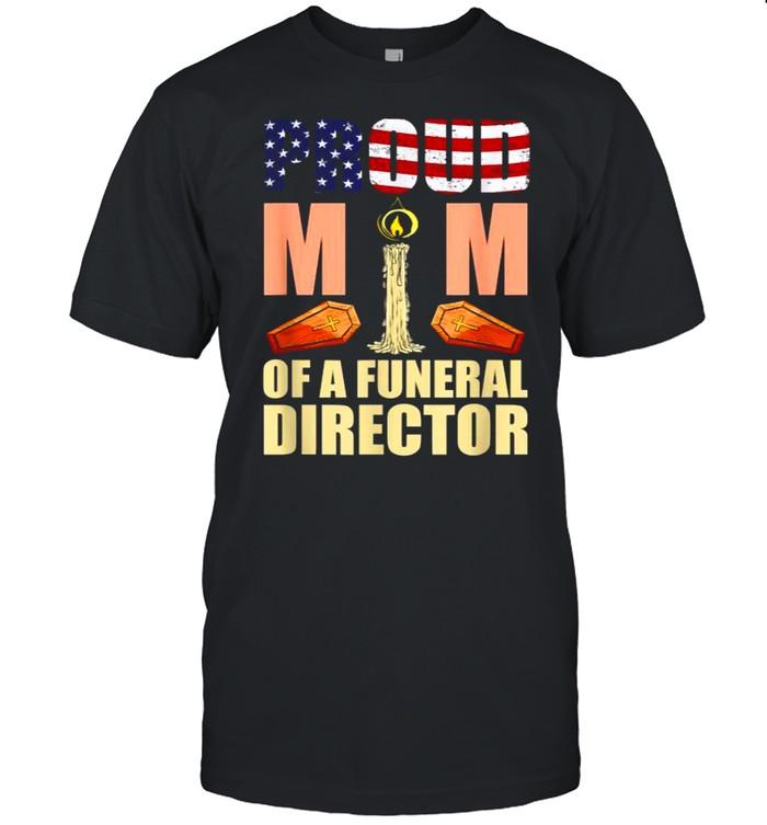 Proud Mom Of A Funeral Director Mortician Humor Embalmer T- Classic Men's T-shirt