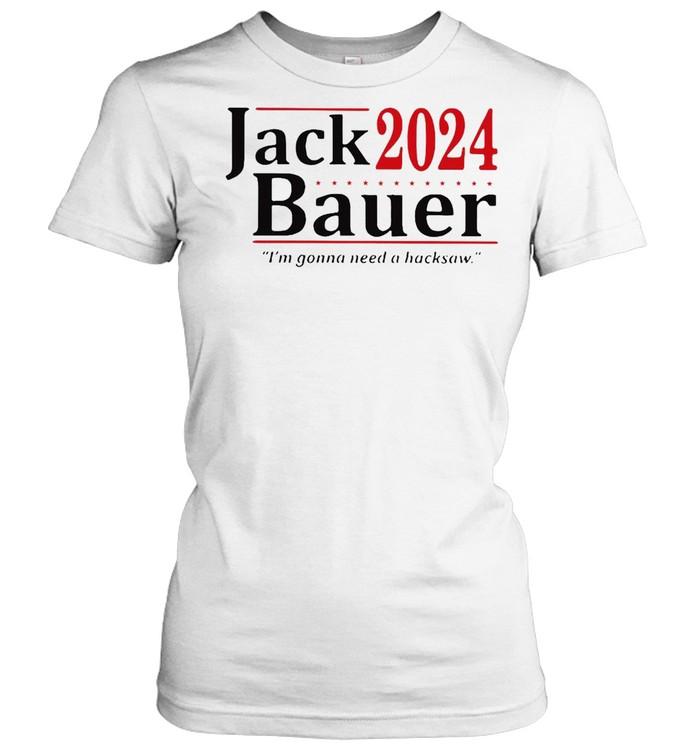 Jack 2024 Bauer I'm Gonna Need A Backsaw T-shirt Classic Women's T-shirt