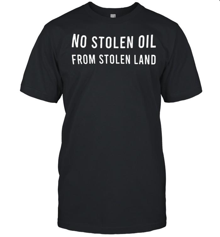 No stealing oil from stolen land shirt Classic Men's T-shirt