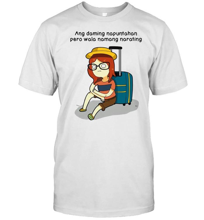 Ang Daming Napuntahan Pero Wala Namang Narating T-shirt Classic Men's T-shirt