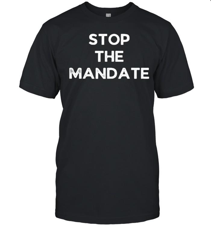 Stop the mandate election T- Classic Men's T-shirt