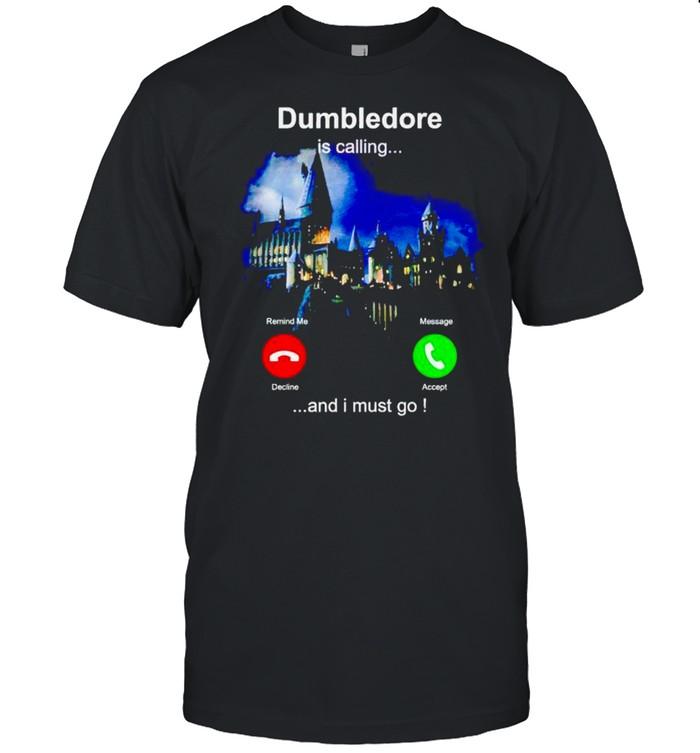Dumbledore is calling and I must go shirt Classic Men's T-shirt