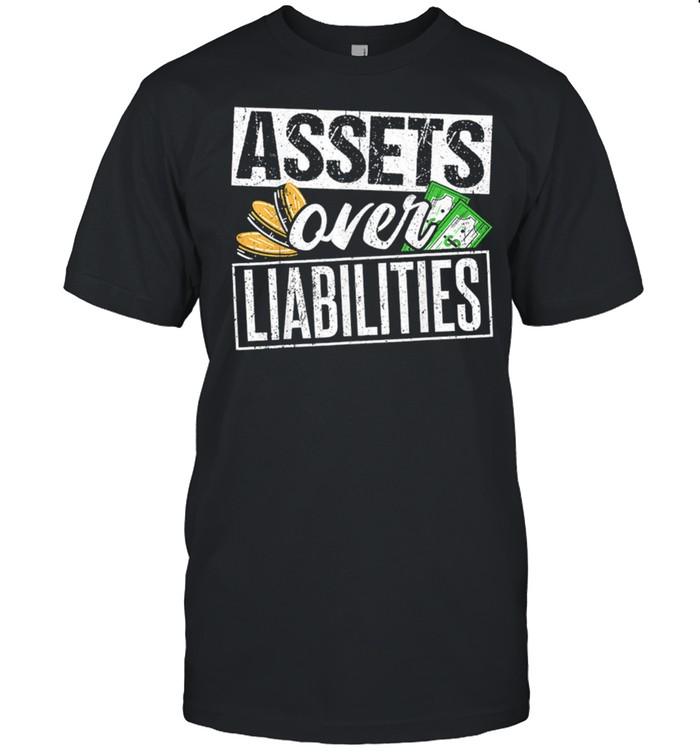 Assets Over Liabilities shirt Classic Men's T-shirt