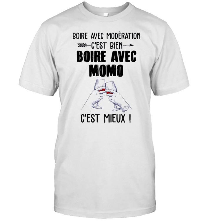 Boire avec moderation c'est bien boire avec momo c'est mieux shirt Classic Men's T-shirt