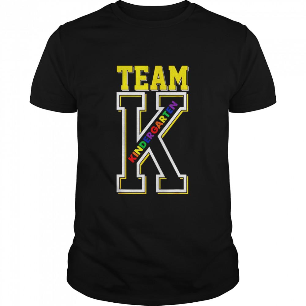 Team K Kindergarten Teacher Student Back to School First Day shirt Classic Men's T-shirt