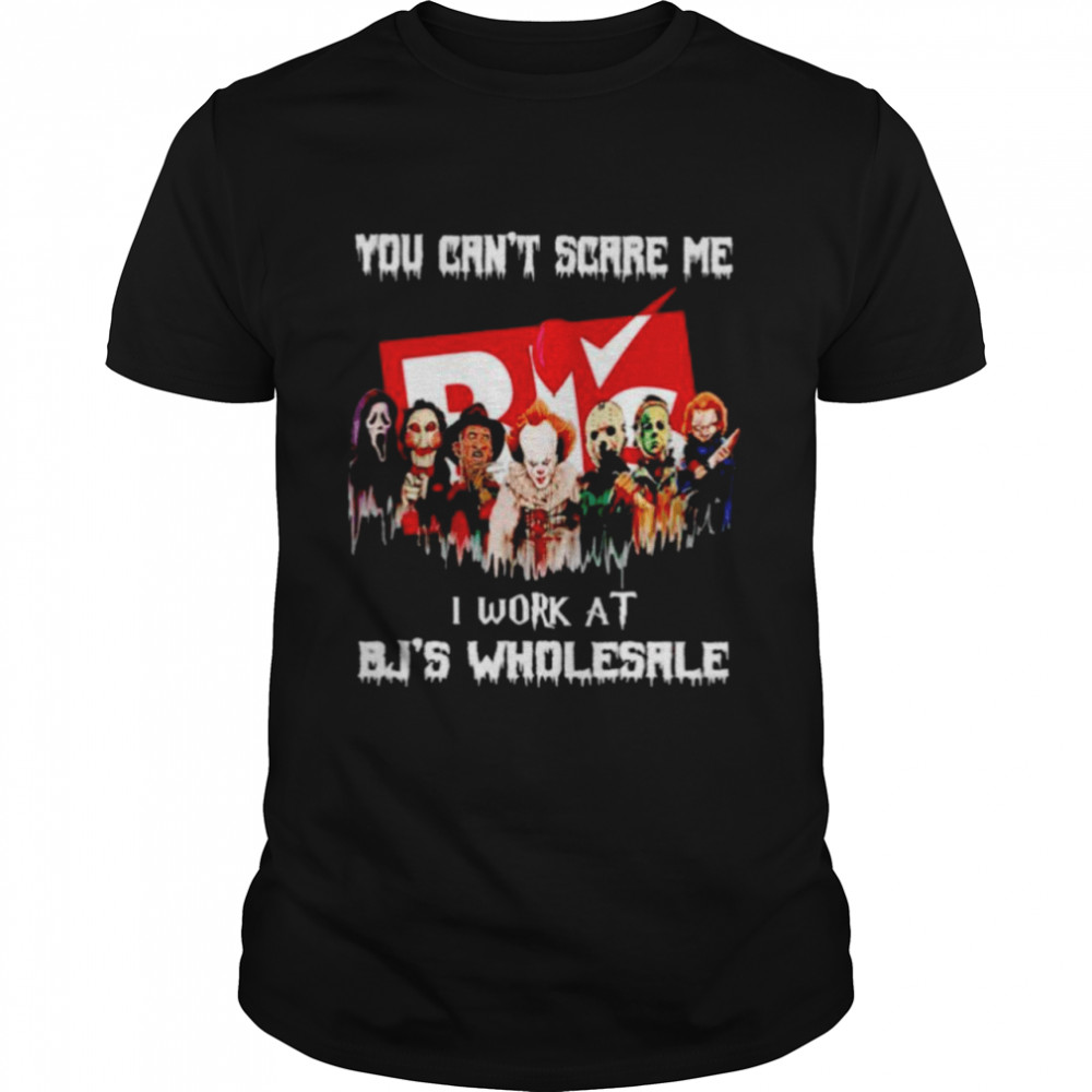 Horror Halloween you can't scare me I work at BJ's Wholesale shirt Classic Men's T-shirt